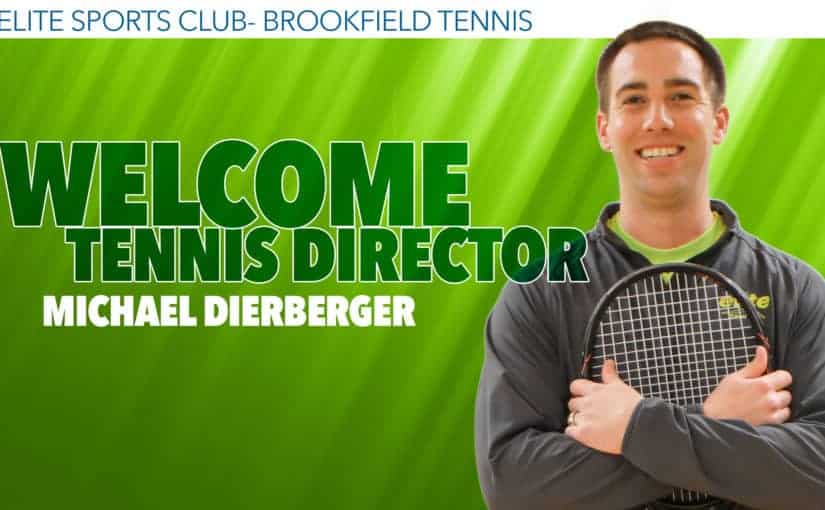 Introducing Our New Tennis Director at Elite Sports Club - Brookfield