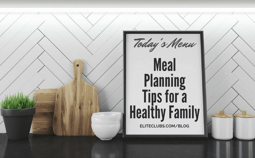 Meal Planning Tips for a Healthy Family