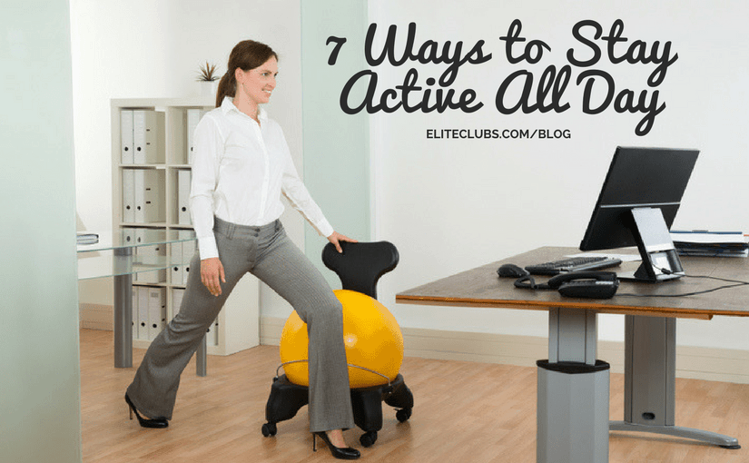 7 Ways to Stay Active All Day