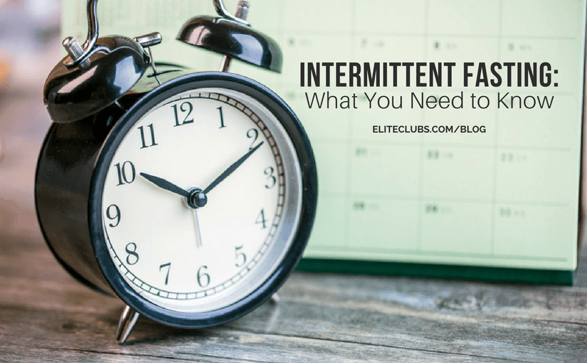 Intermittent Fasting What You Need to Know
