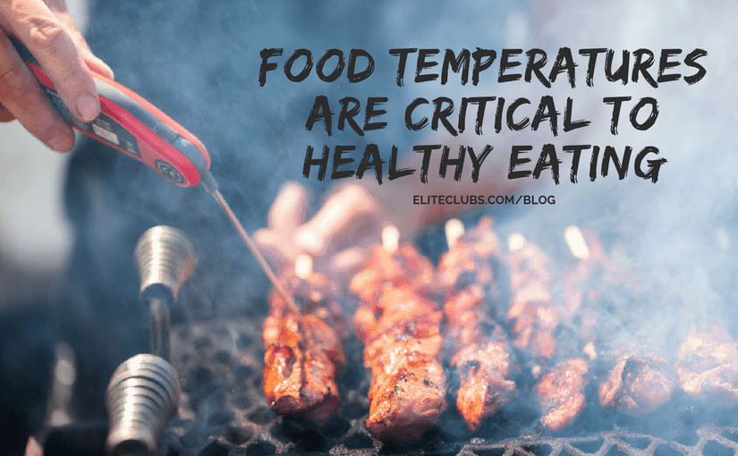 Food Temperatures are Critical to Healthy Eating