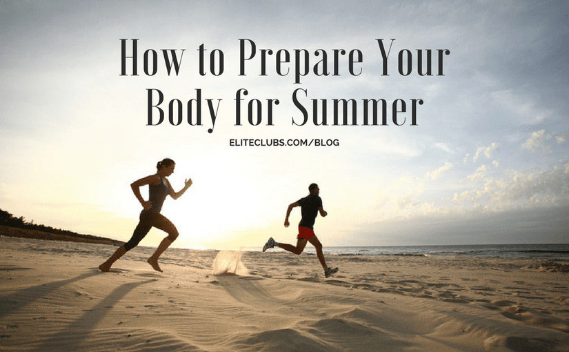 How to Prepare Your Body for Summer
