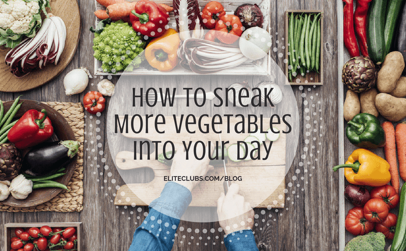 How to Sneak More Vegetables Into Your Day