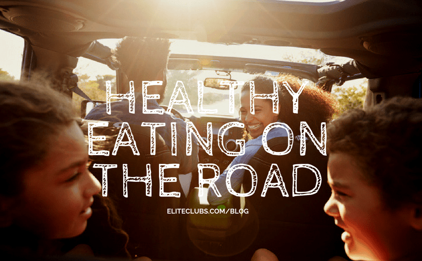 Healthy Eating on the Road