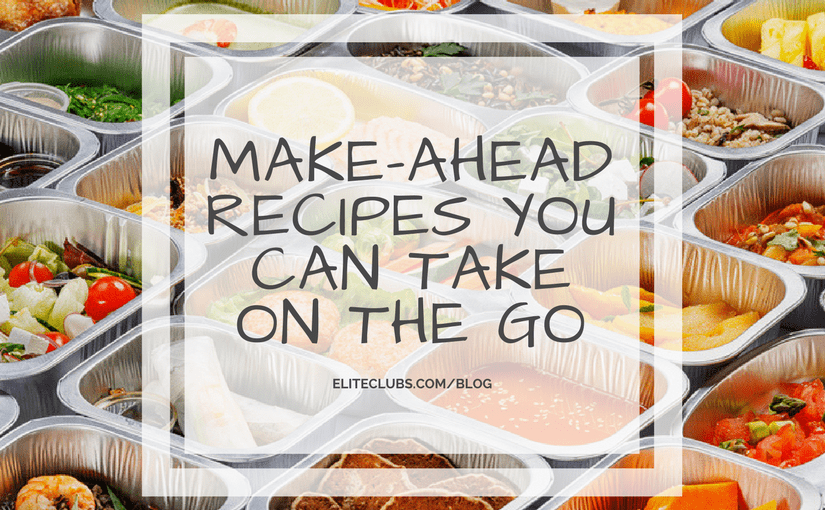 Make-Ahead Recipes You Can Take On The Go