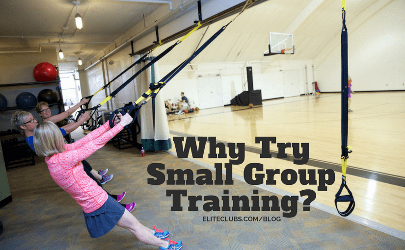 Why Try Small Group Training?