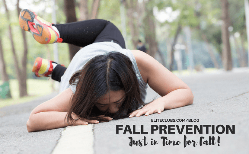 Fall Prevention – Just in Time for Fall!
