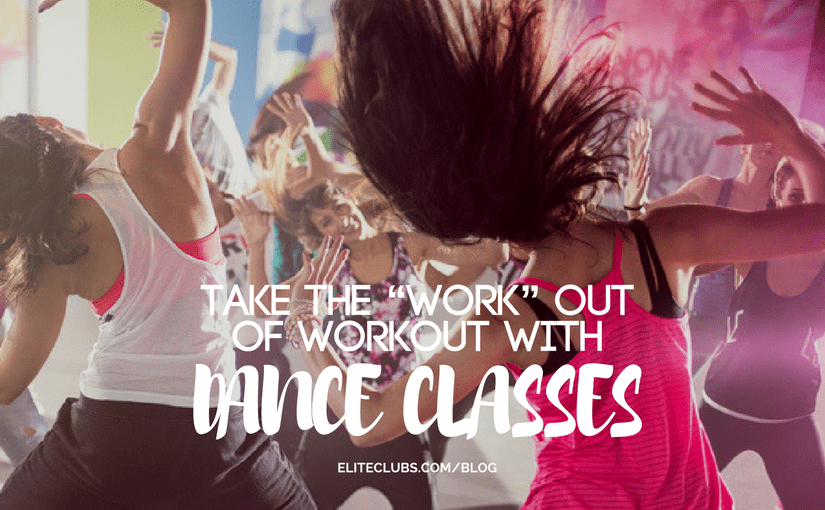 Take the Work Out of Workout with Dance Classes