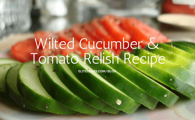 Wilted Cucumber and Tomato Relish Recipe