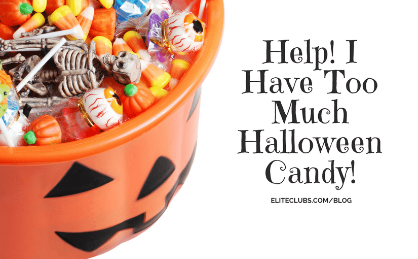 Help! I Have Too Much Halloween Candy!