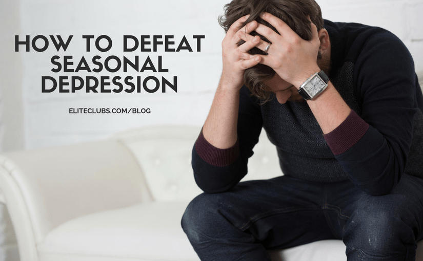 How to Defeat Seasonal Depression
