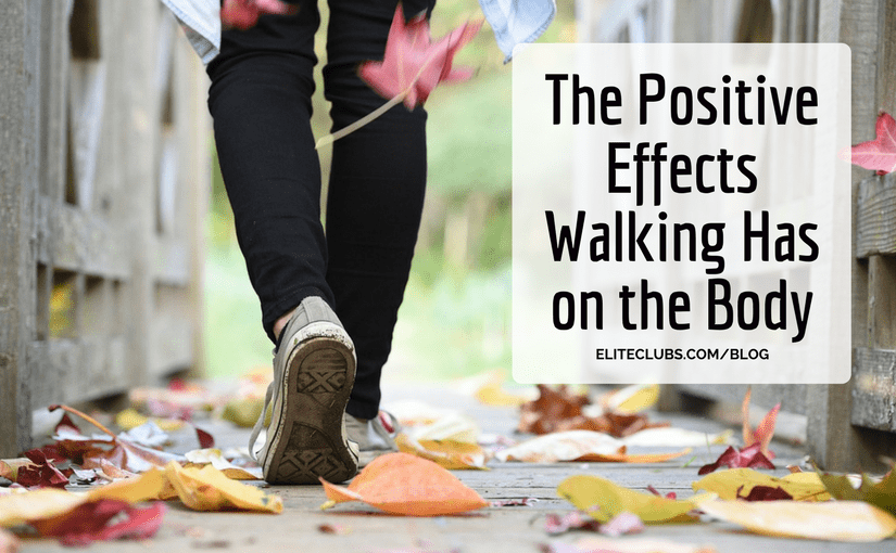 The Positive Effects Walking Has on the Body