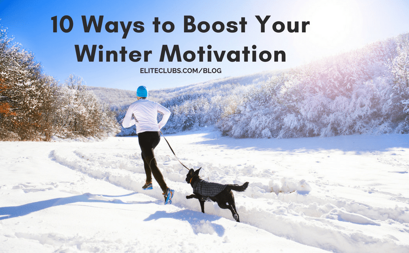 10 Ways to Boost Your Winter Motivation