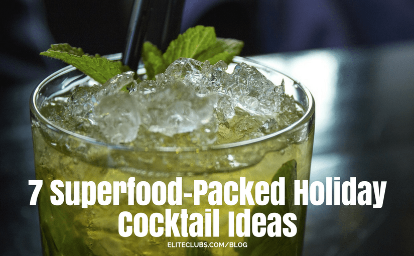 7 Superfood-Packed Holiday Cocktail Ideas