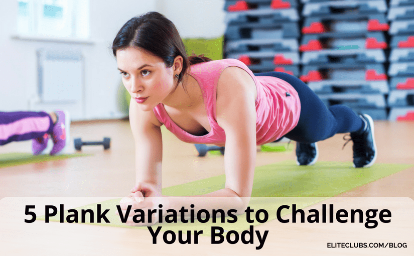 5 Plank Variations to Challenge Your Body