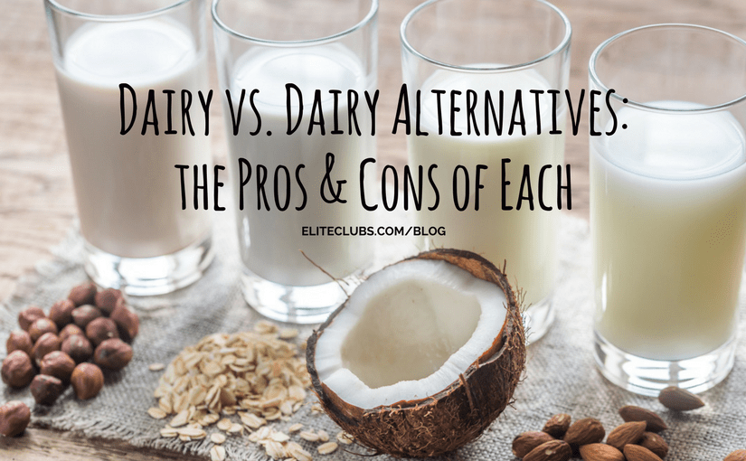 Dairy vs. Dairy Alternatives: the Pros & Cons of Each