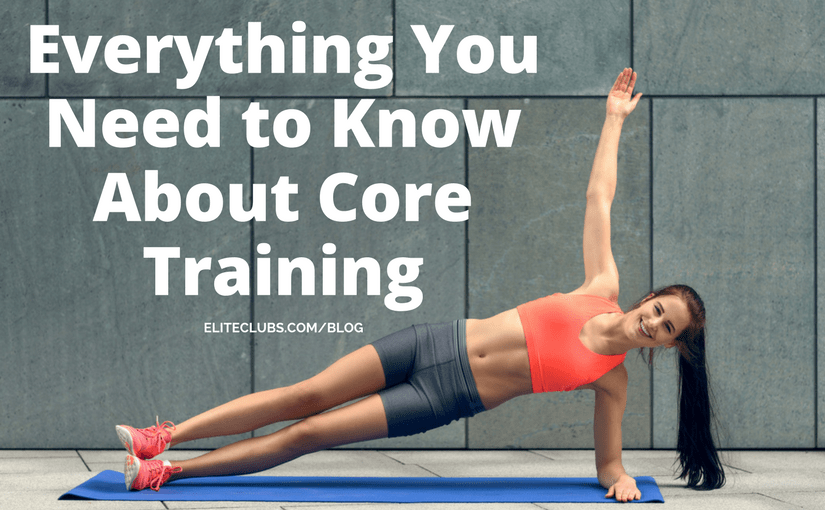 Everything You Need to Know About Core Training