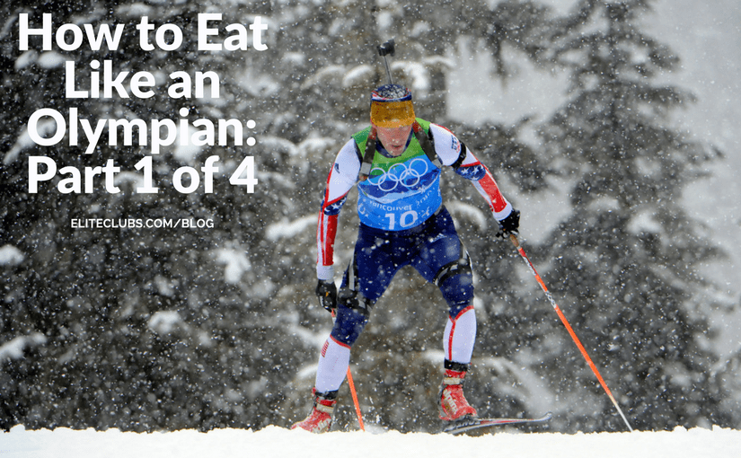 How to Eat Like an Olympian_ Part 1 of 4