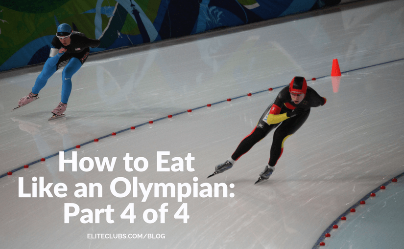 How to Eat Like an Olympian Part 4 of 4: planning your meals