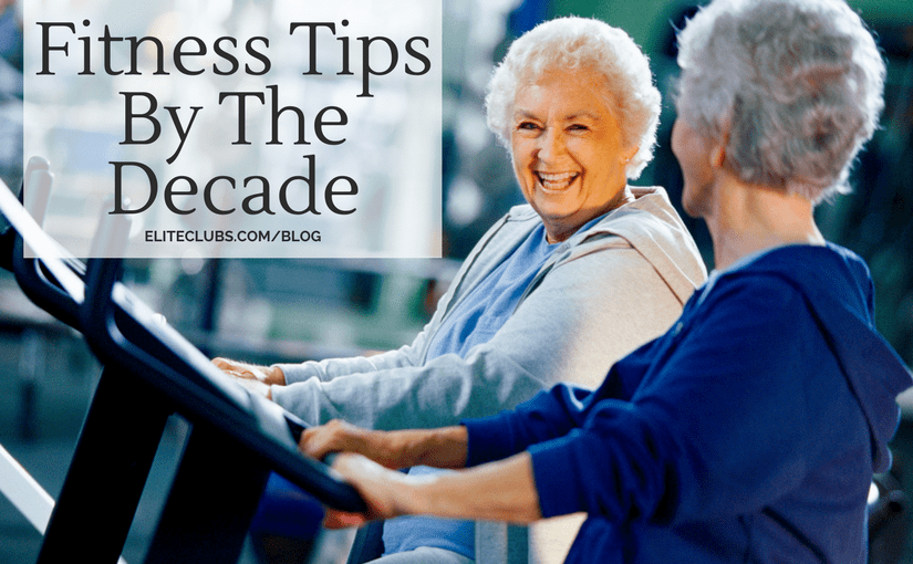 Fitness Tips By The Decade