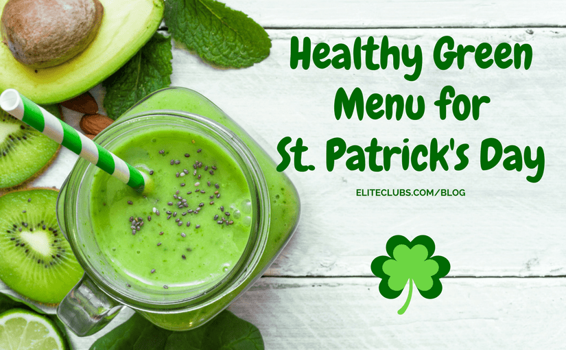 Healthy Green Menu for St. Patricks Day