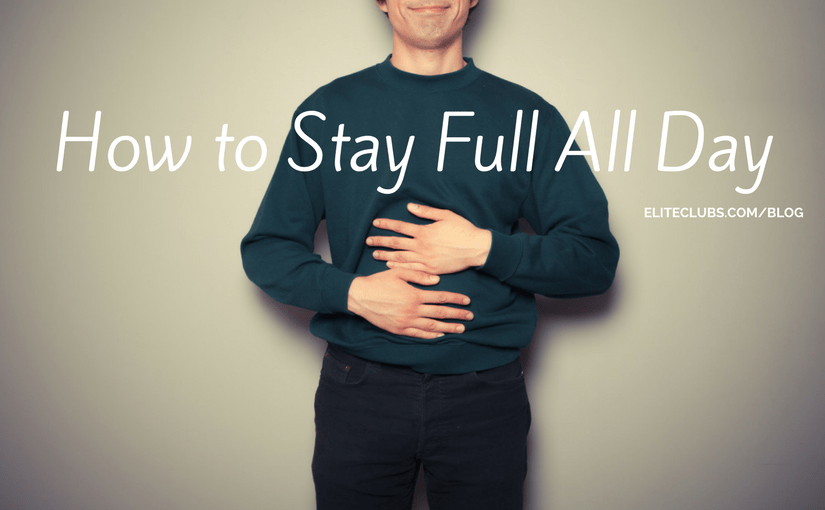 How to Stay Full All Day