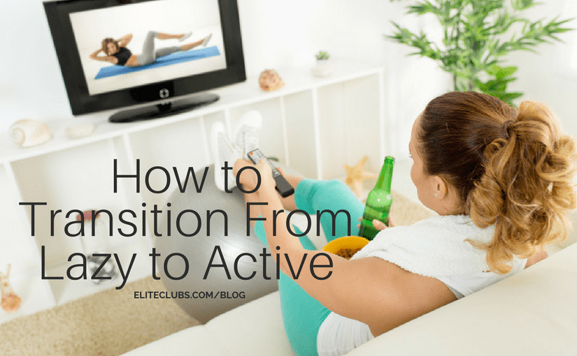 How to Transition From Lazy to Active