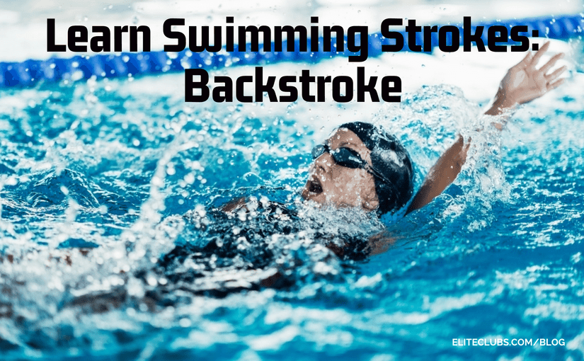 Learn Swimming Strokes - Backstroke