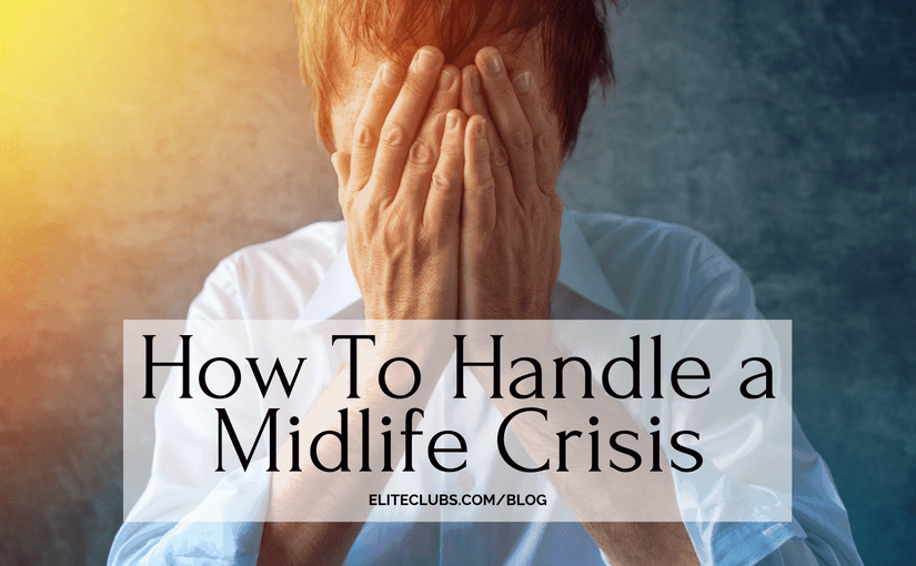 How To Handle a Midlife Crisis