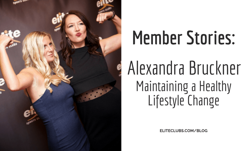 Member Stories - Alexandra Bruckner - Maintaining a Healthy Lifestyle Change