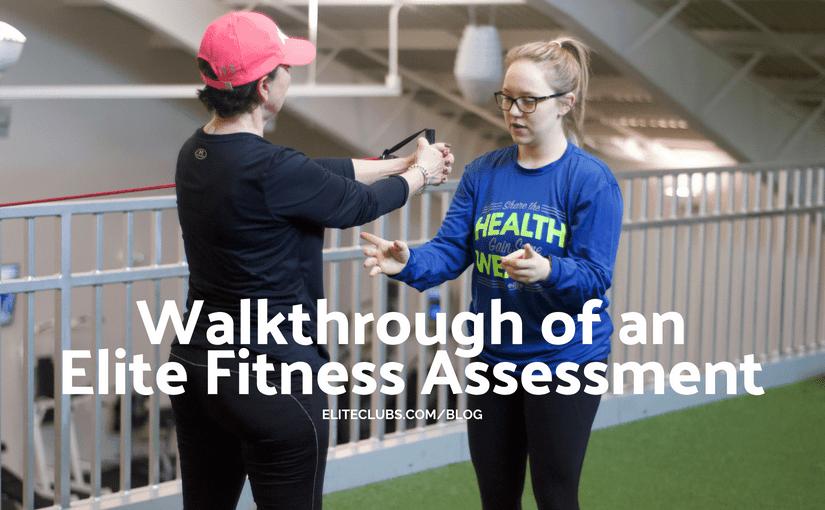 Walkthrough of an Elite Fitness Assessment