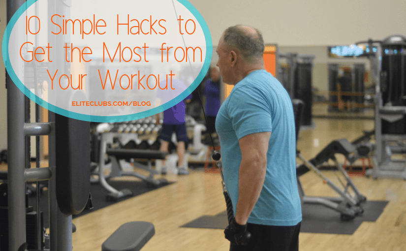 10 Simple Workout Hacks