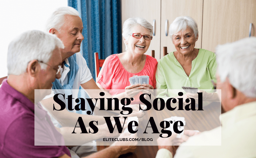 Staying Social As We Age
