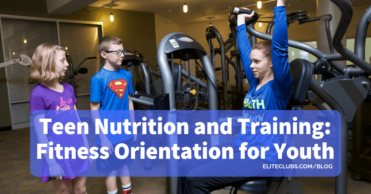 Teen Nutrition and Training - Fitness Orientation for Youth