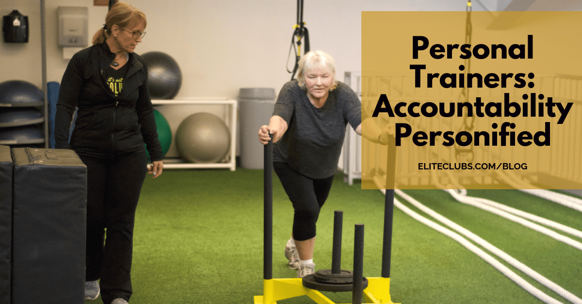 Personal Trainers - Accountability Personified