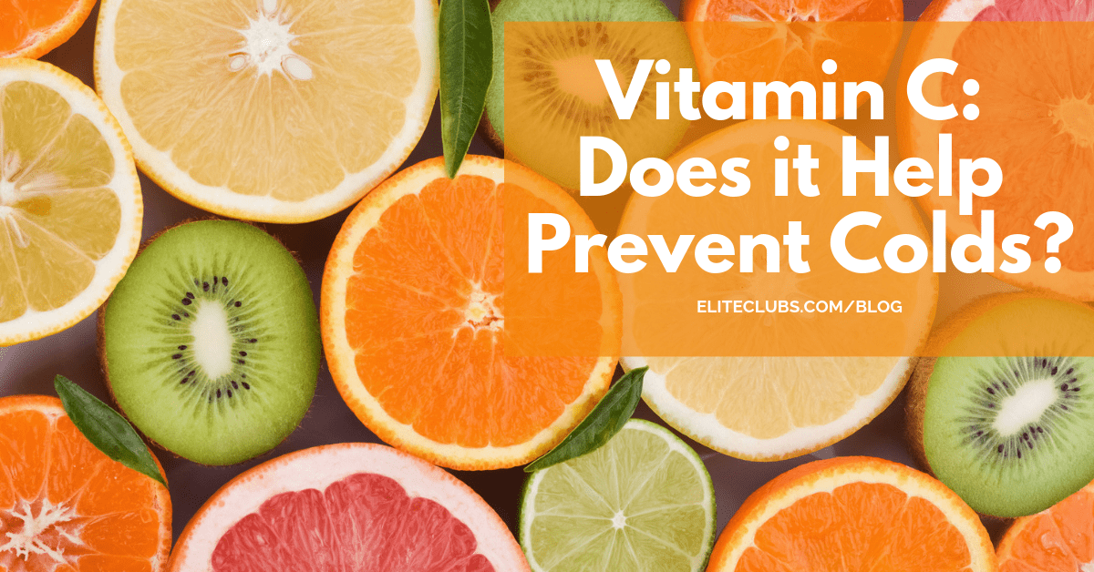 Vitamin C - Does it Help Prevent Colds?