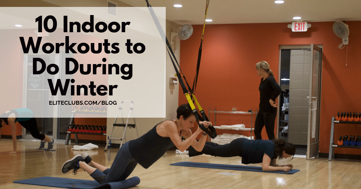 10 Indoor Workouts to Do During Winter