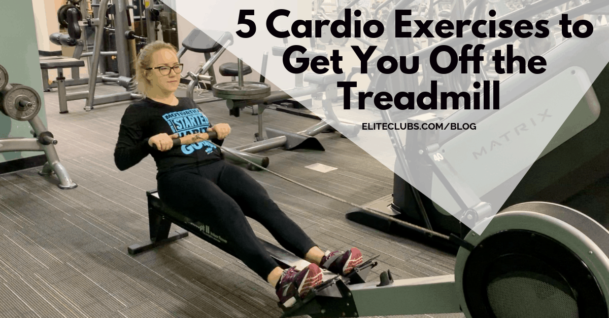 5 Cardio Exercises to Get You Off the Treadmill