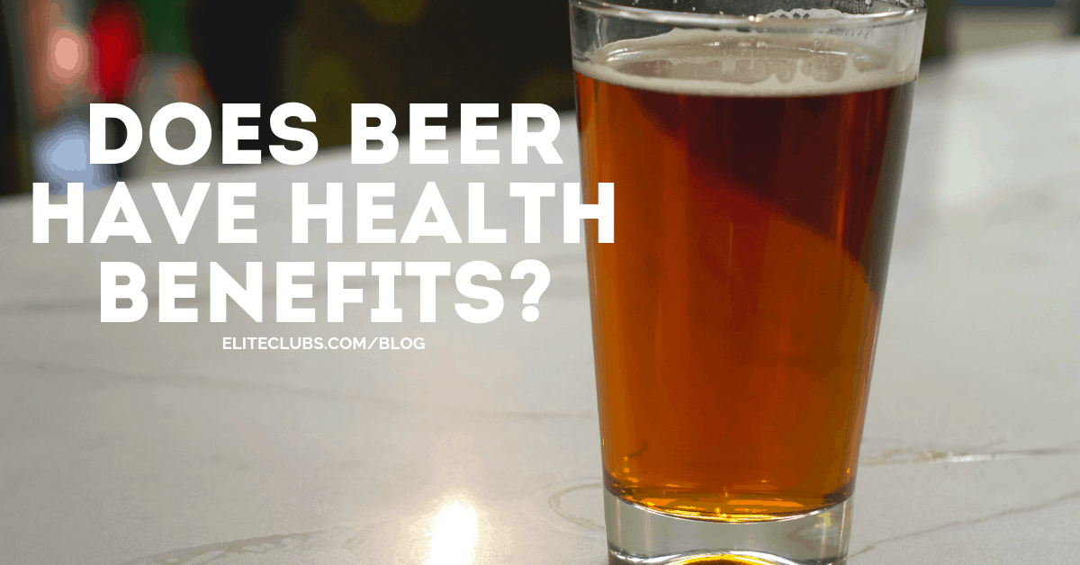 Does Beer Have Health Benefits?
