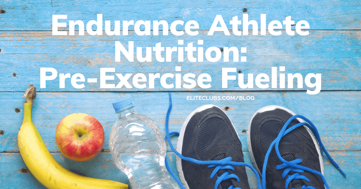 Endurance Athlete Nutrition - Pre-Exercise Fueling