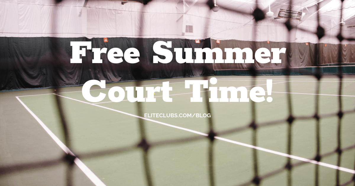 Free Summer Court Time!