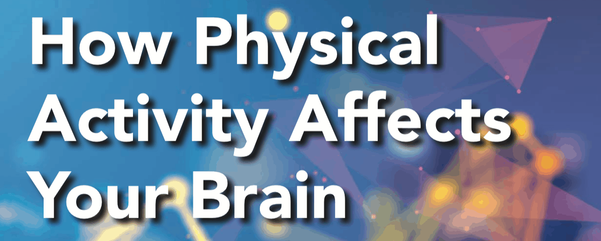 How Physical Activity Affects Your Brain