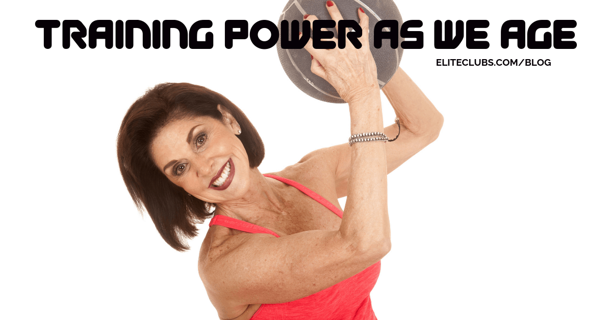 Training Power As We Age