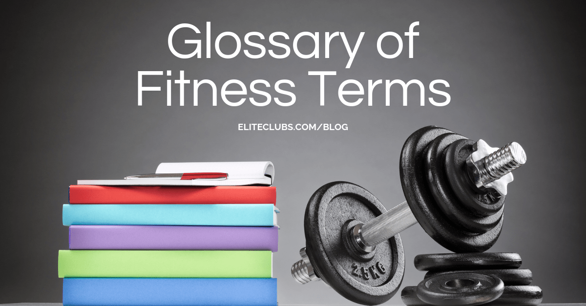 Glossary of Fitness Terms