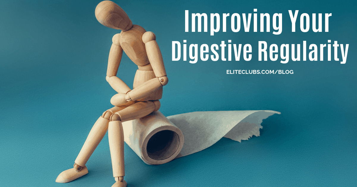 Improving Your Digestive Regularity