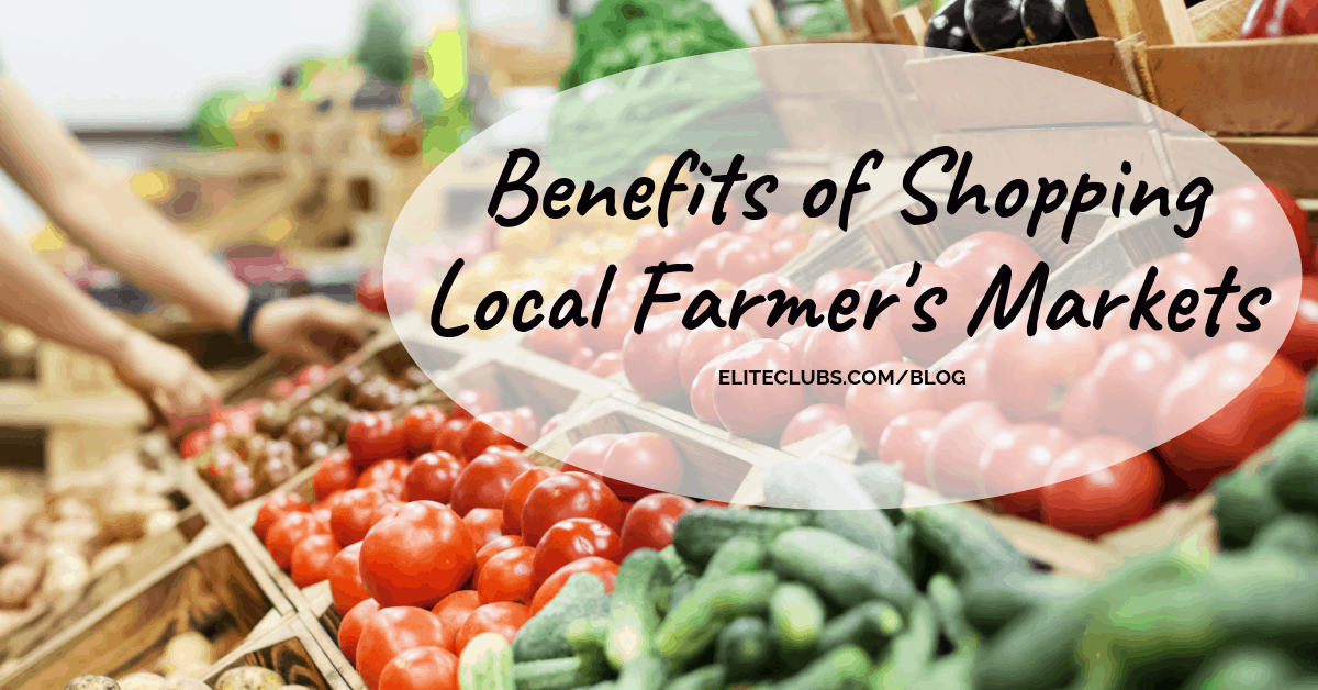 Benefits of Shopping Local Farmer's Markets