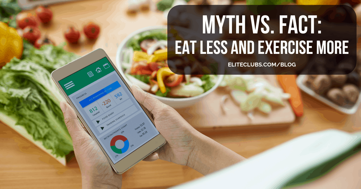 Myth vs. Fact - Eat Less and Exercise More