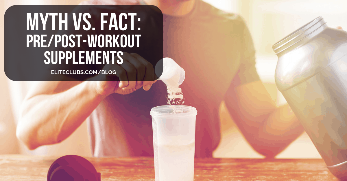 Myth vs. Fact - Pre/Post-Workout Supplements