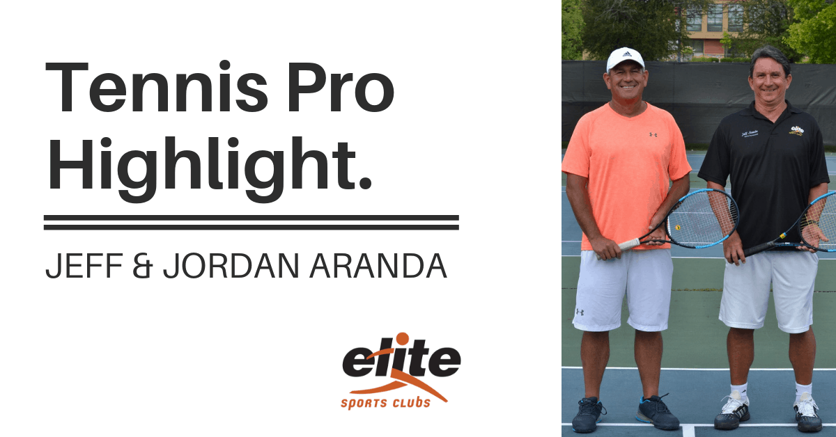 Tennis Pro Highlight - Jeff and Jordan Aranda