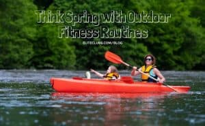Think-Spring-with-Outdoor-Fitness-Routines
